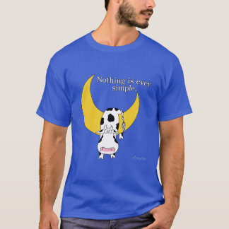 NOTHING IS EVER SIMPLE by Sandra Boynton T-Shirt