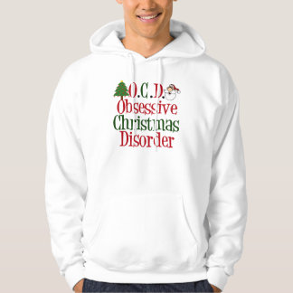 Obsessive Christmas Disorder Funny Red Green Hoodie