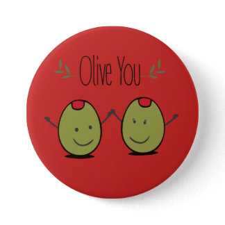 Olive You Pinback Button
