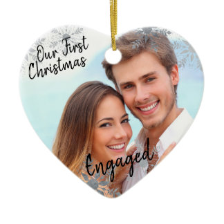 Our First Christmas Engaged w. Your Photo - Heart Ceramic Ornament
