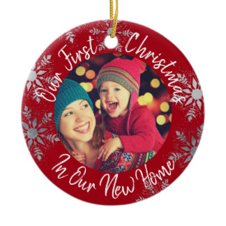 Our First Christmas in our New Home w Photo - Red Ceramic Ornament