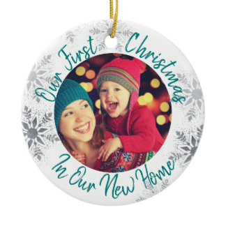 Our First Christmas in our New Home w Photo - Teal Ceramic Ornament