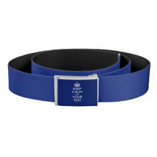 Personalized KEEP CALM AND Your Text Belt