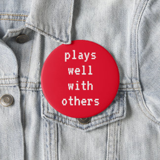Plays Well With Others Red Pin-On Button