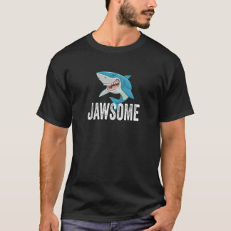 Shark Jaws Awesome Jawsome Shark Lovers Cool T-Shirt