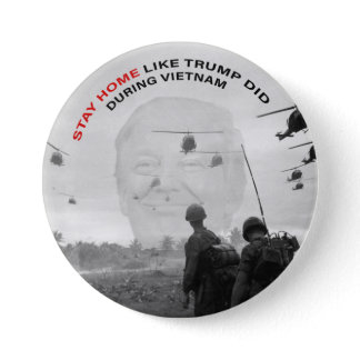 STAY HOME LIKE TRUMP DID BUTTON