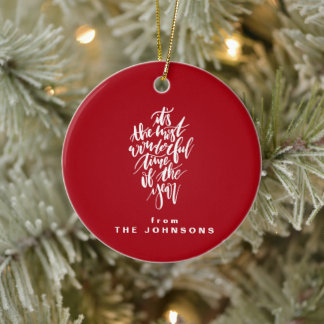 the most wonderful time of the year... ceramic ornament