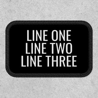 Three Lines of Custom Text - Black and White Patch