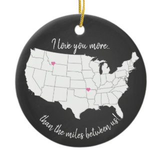 USA I love you more than the miles between us Ceramic Ornament