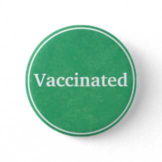 Vaccinated (Green) Button