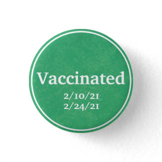 Vaccinated (Green) with Custom Dates Button