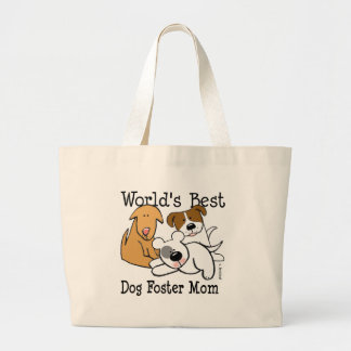 World's Best Dog Foster Mom Large Tote Bag