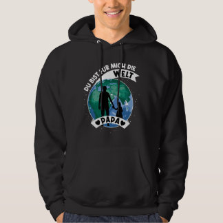 You Are My World daddy Hoodie