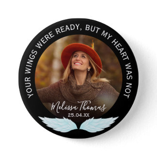 Your Wings Were Ready | Photo Memorial Button